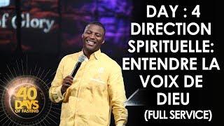 Past. Grégory Toussaint | 40 DAY FAST - 4ème Jour | Direction Spirituelle: Entendre la Voix de Dieu