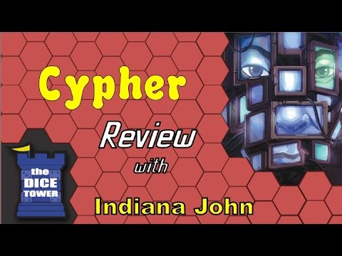 Indiana John (The Dice Tower) Reviews Cypher