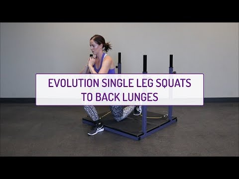 Evolution Single Leg Squats to Back Lunges