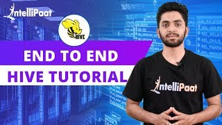 Hive Tutorial | Hive Course For Beginners | Intellipaat