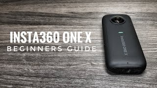 Insta360 One X Beginners Guide | Camera & App Tutorial