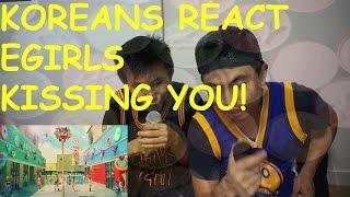 [Reaction #25] Koreans React To E-grils Kissing You (short Ver.)