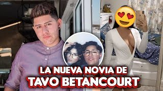 Tavo Betancourt ya tiene una nueva NOVIA ahora si olvidó a Lizbeth Rodriguez
