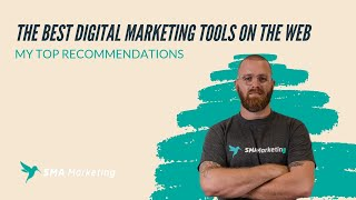 The Best Digital Marketing Tools On The Web