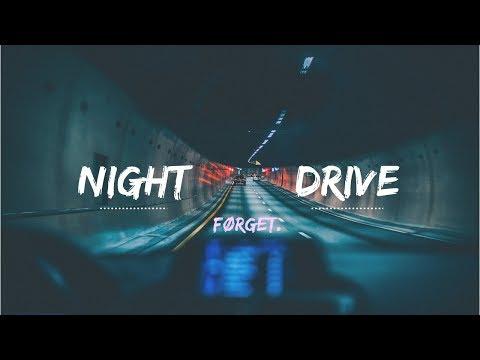 førget. - night drive