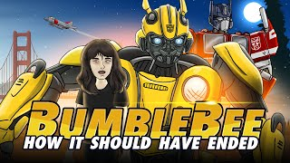 How Bumblebee Should Have Ended