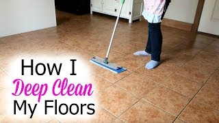 How I wash My Floors- Deep Cleaning Floors