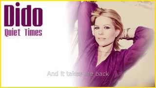 Dido - Quiet Times (with Lyrics)