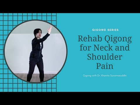 Qigong Exercises for Shoulder and Neck Pain
