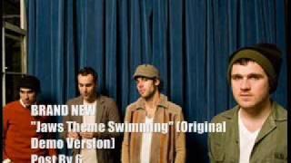 Brand New - Jaws Theme Swimming (Original Demo)