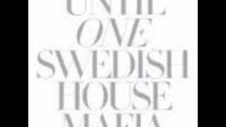 Swedish House Mafia - Reach Out vs. You Got The Love (Until One)