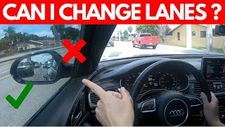 HOW TO CHANGE LANES SAFELY WHILE DRIVING (Basic skill to pass the Road Test)