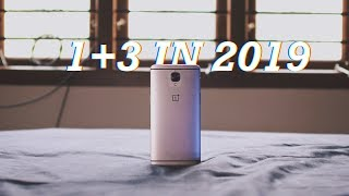 Should you buy the Oneplus 3 in 2019?