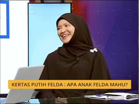 Menjelang Setahun Malaysia Baharu: Kertas Putih FELDA: Apa anak FELDA mahu?