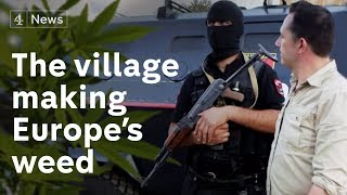 Inside The Albanian Village That Makes Europes Weed