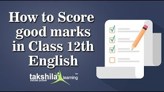 Class 12 English -How to Score Good Marks in English 2020