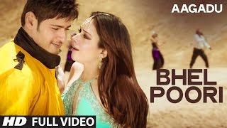 Bhel Poori Song Lyrics from Aagadu -  Mahesh Babu