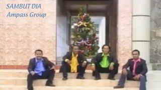 Lagu Ampass Group Sambut Dia