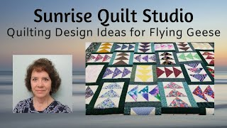 Quilting Design Ideas For Flying Geese Blocks