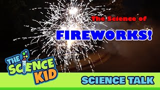 The Science of Fireworks Made Easy by Henry TheScienceKid