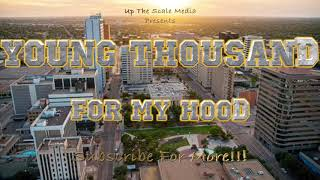 For My Hood - Young Thousand