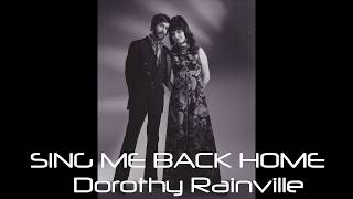 dorothy rainville – sing me back home