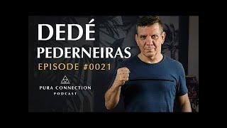 Dedé Pederneiras – Pura Connection #0021