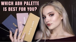How To Pick an Anastasia Beverly Hills Eyeshadow Palette! || Which Palette is Best For You?