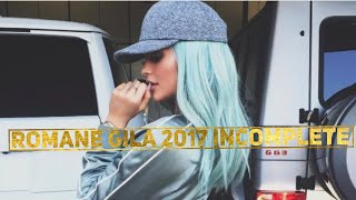 Romane Gila 2017 ✨Incomplete✨