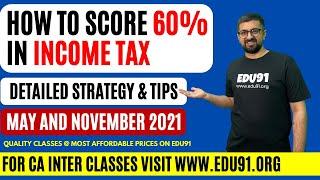 Income Tax | How to Score more than 60% | Neeraj Arora | CA Intermediate 🚀🚀