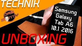 Samsung Galaxy Tab A 6 10.1 2016 - Unboxing - HandsOn Tablet T580 T585 - Das Monty - Deutsch