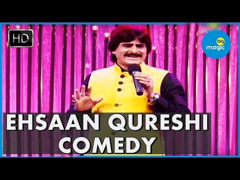Ehsaan Qureshi Comedy | Hindi Comedy Show
