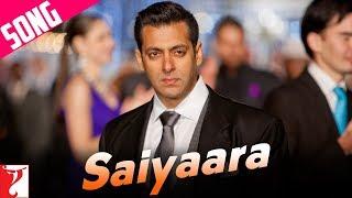 Saiyaara  Full Song  Ek Tha Tiger  Salman Khan  Katrina Kaif