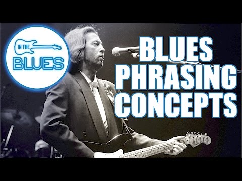 Blues Guitar Phrasing Lesson - A Guide to Better Blues Lead Guitar