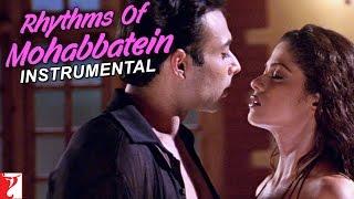 Rhythms Of Mohabbatein (Instrumental) - Song - Mohabbatein