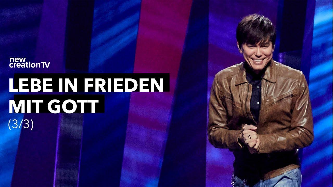 Lebe in Frieden mit Gott 3/3 I New Creation TV Deutsch