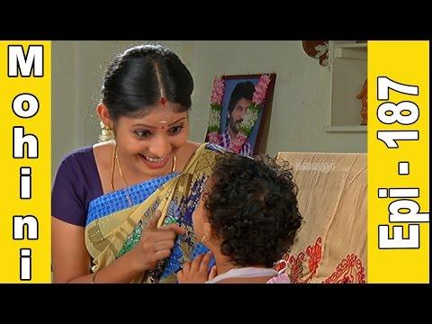 Mohini   Epi 187   Tamil TV Serial   23.07.2015