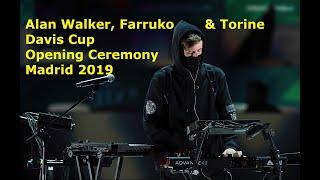 Alan Walker, Farruko & Torine - Davis Cup Finals 2019