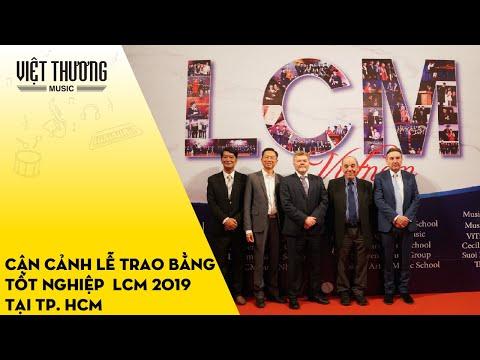 Cận cảnh lễ trao bằng tốt nghiệp LCM 2019 tại TP. HCM