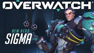 [NOW PLAYABLE] Sigma | Overwatch