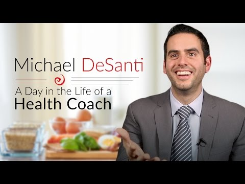 A Day in the Life of a Health Coach: Michael DeSanti - YouTube
