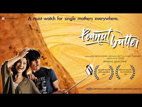 Peanut Butter - Short Film | Official Movie Ft.Gauahar Khan, Dhiraj Totlani @PlaygroundDigitalCinema