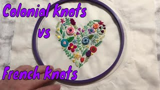 Colonial Knots Vs French Knots