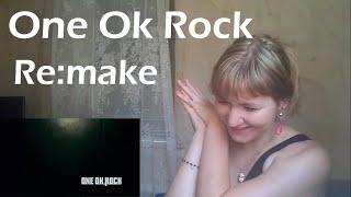 ONE OK ROCK - Re:make  MV Reaction 