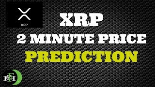 XRP Ripple (2Min) Price Prediction - (October 19, 2018)