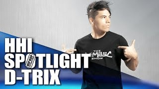 HHI Spotlight: D-Trix - Dancer, ABDC, Quest Crew, theDOMINICshow