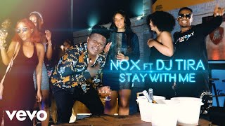 Nox - Stay With Me (Official Music Video) ft. DJ Tira