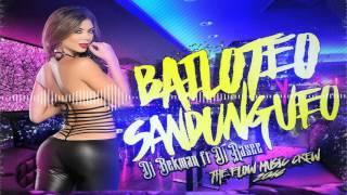 Bailoteo Sandungueo DJ Bekman Ft Dj Rasec