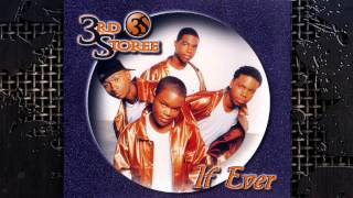 3rd Storee - If Ever (So So Def Remix) (With Rap) 1999