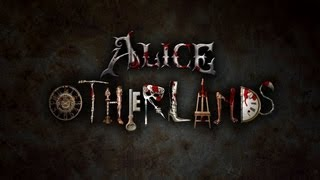 Alice  Madness Returns, Alice: Otherlands Official Kickstarter Trailer (Alice in Otherland)
